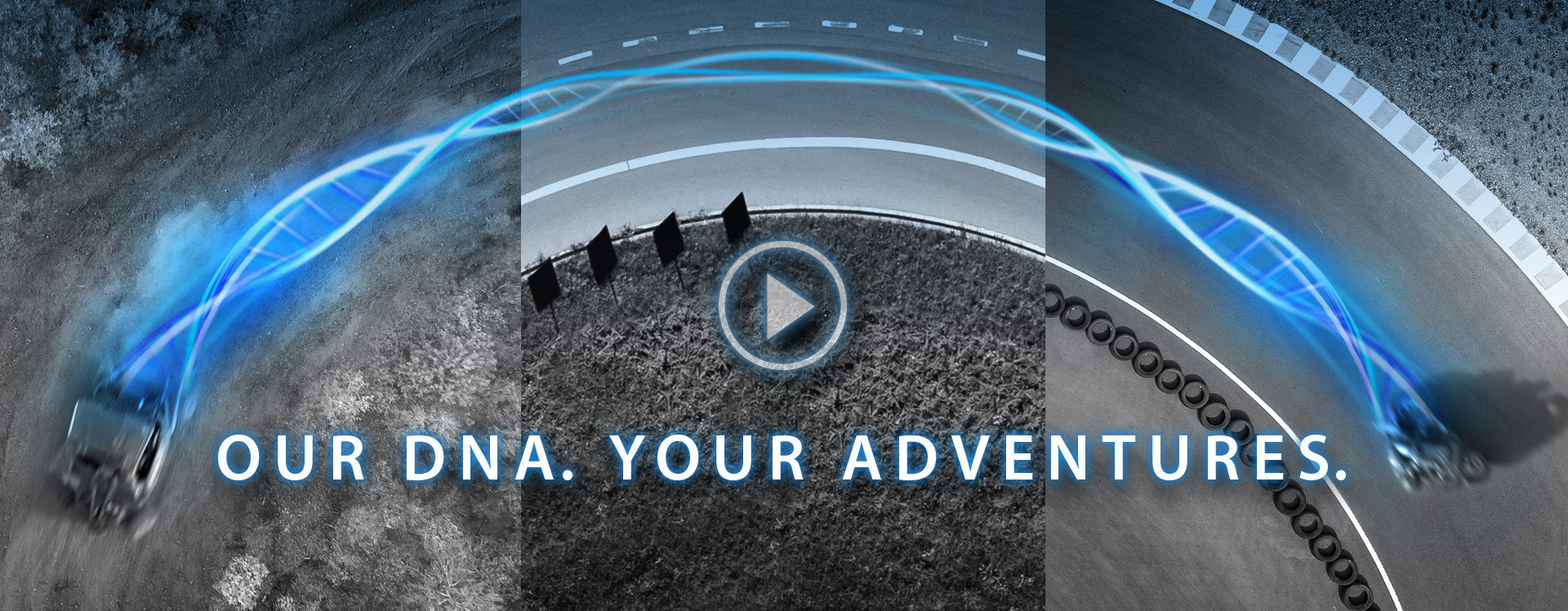Our DNA. Your Adventures.